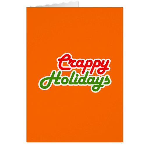 CRAPPY HOLIDAYS GREETING CARD