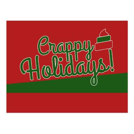 Crappy Holidays Post Card
