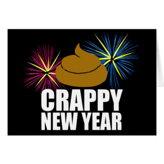 Crappy New Year Greeting Card