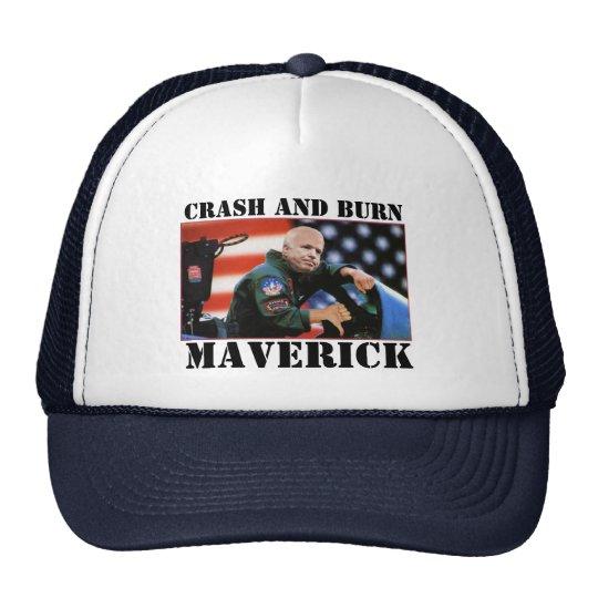 Crash and burn, Maverick Trucker Hat