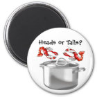 Crawfish Heads or Tails Magnet