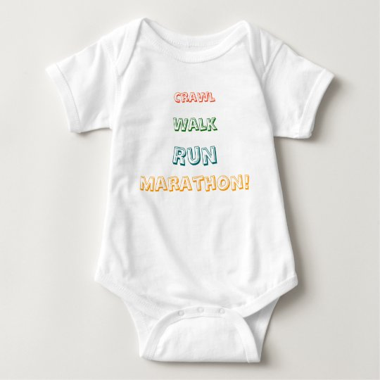 Crawl, Walk, Run, Marathon! Baby Bodysuit
