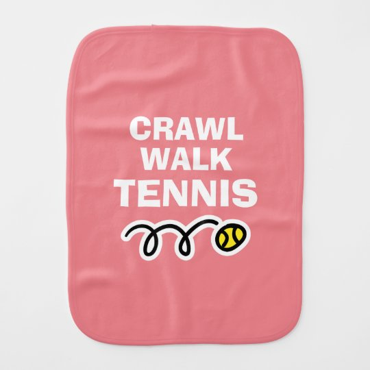 Crawl Walk Tennis burp cloth for new baby