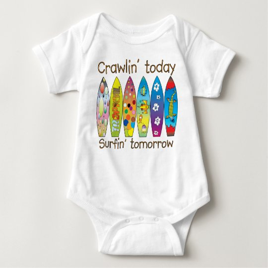 Crawlin' today..surfin' tomorrow baby bodysuit