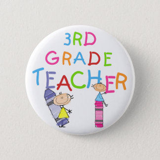 Crayons 3rd Grade Teacher Tshirts and Gifts 6 Cm Round Badge
