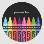 Crayons * choose your background colour round sticker