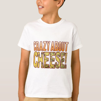 Crazy About Blue Cheese T-Shirt