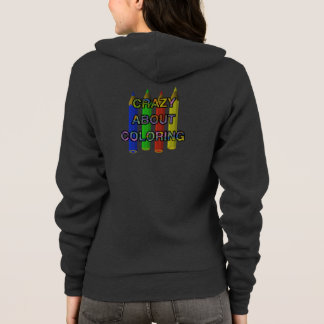 Crazy About Coloring Hoodies and T-Shirts