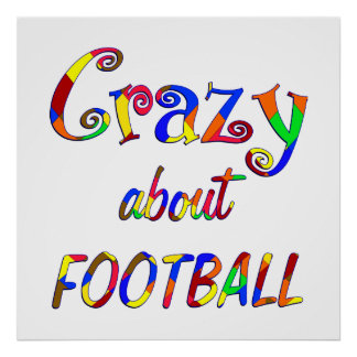 Crazy About Football Print