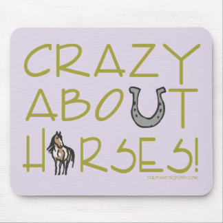 Crazy About Horses Mouse Pads