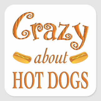 Crazy About Hot Dogs Square Sticker