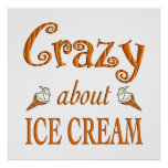 Crazy About Ice Cream Poster