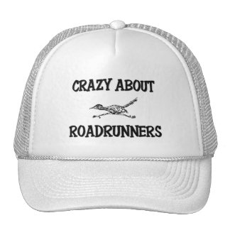 Crazy About Roadrunners Trucker Hat