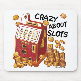Crazy About Slots Mouse Pad