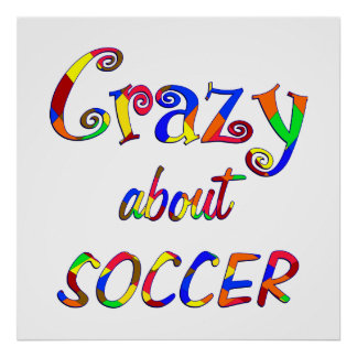 Crazy About Soccer Print