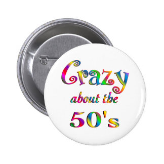 Crazy About The 50s 6 Cm Round Badge
