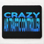 Crazy Air Traffic Controller Mousepad
