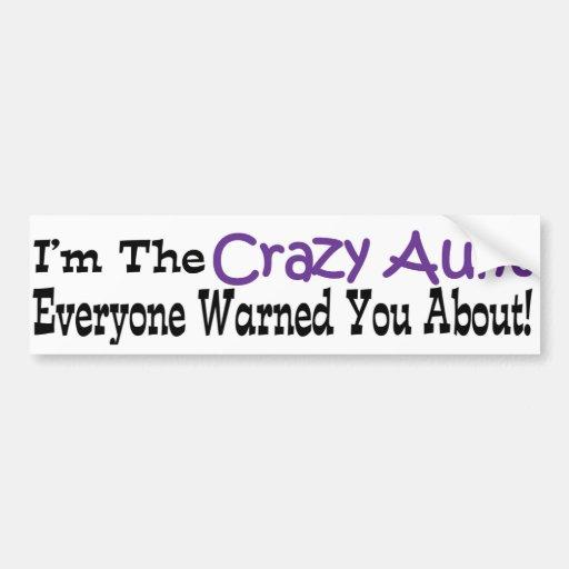 Crazy Aunt Bumper Sticker
