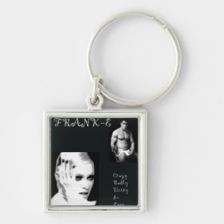 Crazy Badly Dirty In Love Key Chain