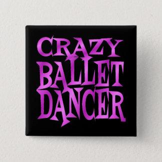 Crazy Ballet Dancer in Pink 15 Cm Square Badge