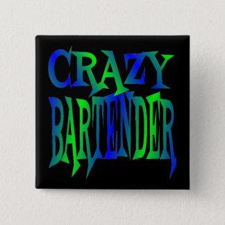 Crazy Bartender 15 Cm Square Badge
