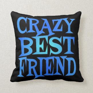Crazy Best Friend Cushion