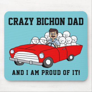 Crazy Bichon Frise Dad Mousepad