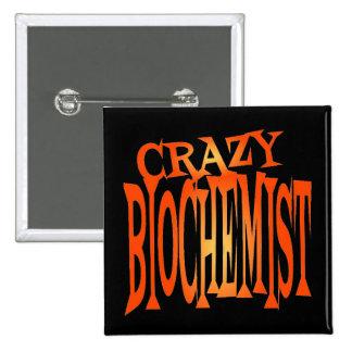 Crazy Biochemist Pins