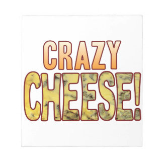 Crazy Blue Cheese Notepad