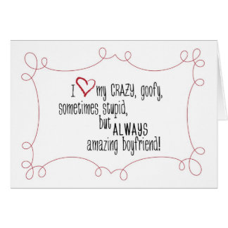 Crazy Boyfriend Card