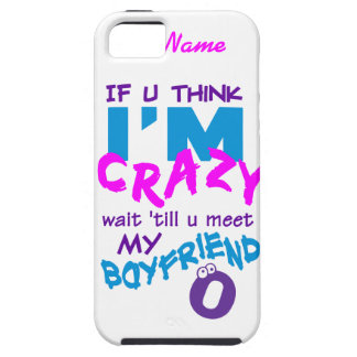 Crazy Boyfriend custom iPhone 5 Case-Mate