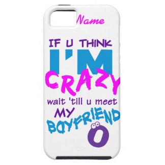 Crazy Boyfriend custom iPhone 5 Case-Mate Tough iPhone 5 Case