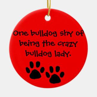 Crazy Bulldog Lady Ornament