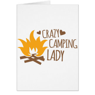 Crazy Camping Lady Greeting Card