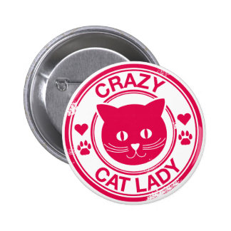Crazy Cat Lady 6 Cm Round Badge