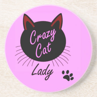 Crazy Cat Lady Funny Motto In Pink Coaster
