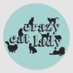 Crazy Cat Lady (in all colours) Round Stickers