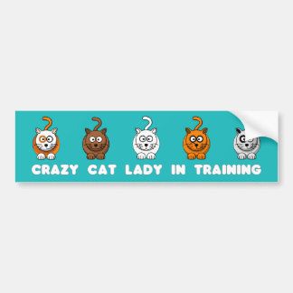 Crazy Cat Lady In Training Bumper Sticker