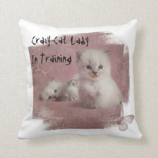 Crazy Cat Lady In Training Cushion