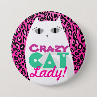 """Crazy Cat Lady"" Pink Leopard Print Button Pin"