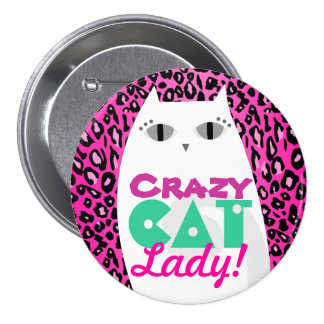 Crazy Cat Lady Pink Leopard Print Button Pin