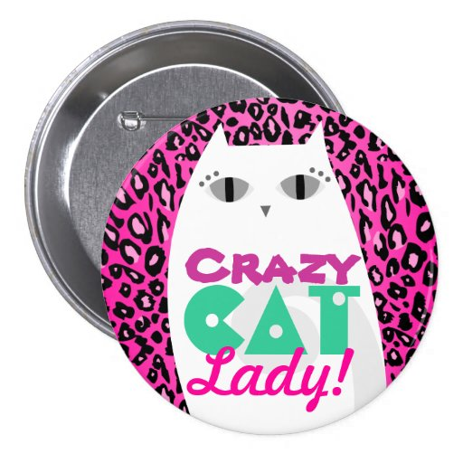 """""""Crazy Cat Lady"""" Pink Leopard Print Button Pin"""