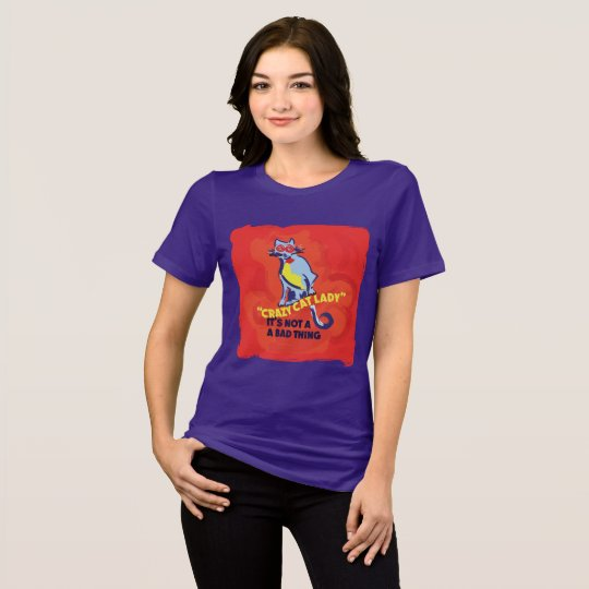 Crazy Cat Lady three T-Shirt