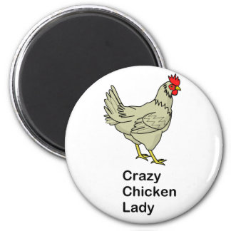 Crazy Chicken Lady 6 Cm Round Magnet