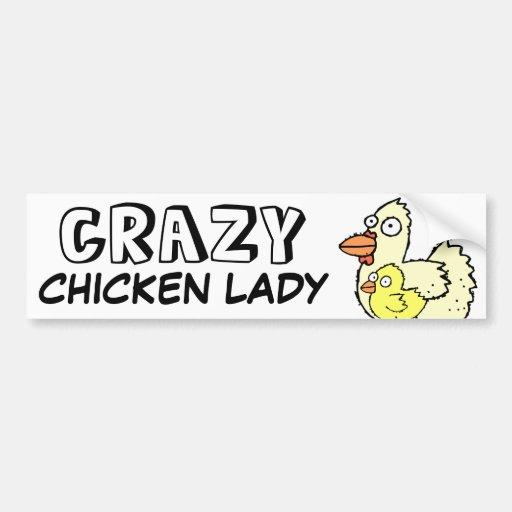 Crazy Chicken Lady Bumper Stickers