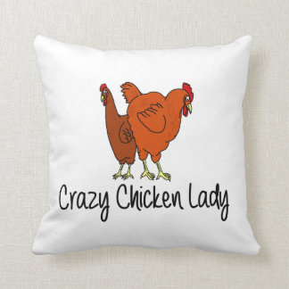 Crazy Chicken Lady Cushion