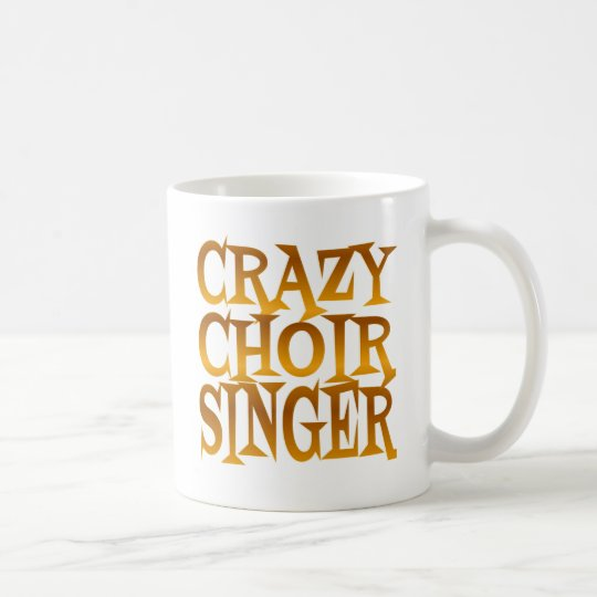 Crazy Choir Singer in Gold Coffee Mug