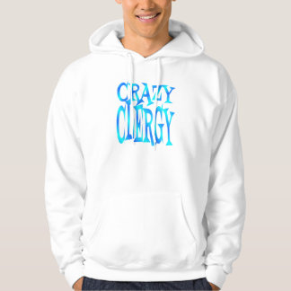 Crazy Clergy Hoodie