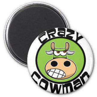 CRAZY COWMAN MAGNET