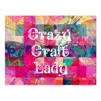 Crazy Craft Lady Colorful Pattern Vibrant Crafting Postcard